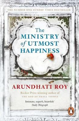The Ministry of Utmost Happiness by Arundhati Roy